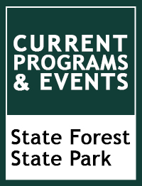 Current Programs & Events at State Forest State Park.